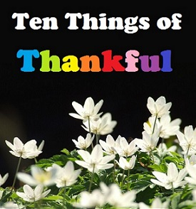 "Flowers with text reading ""Ten Things of Thankful"""